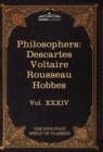 French and English Philosophers : Descartes, Voltaire, Rousseau, Hobbes: The Five Foot Shelf of Classics, Vol. XXXIV (in 51 Volumes) - Book