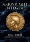 Arkwright Integral - Book