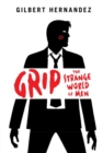 Grip : The Strange World of Men - Book
