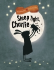 Sleep Tight, Charlie - eBook