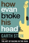 How Evan Broke His Head : and Other Secrets - Book
