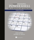 Learn Windows PowerShell in a Month of Lunches, Third Edition - Book