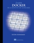 Learn Docker in a Month of Lunches - Book