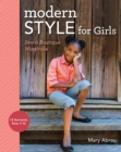 Modern Style for Girls : Sew a Boutique Wardrobe - eBook