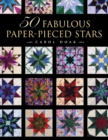 50 Fabulous Paper-Pieced Stars - Print-On-Demand Edition - Book