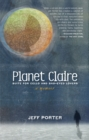 Planet Claire : Suite for Cello and Sad-Eyed Lovers - eBook