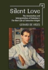Silent Love : The Annotation and Interpretation of Nabokov's 'The Real Life of Sebastian Knight' - Book