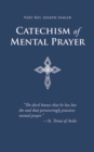 Catechism of Mental Prayer - eBook