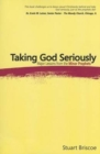 TAKING GOD SERIOUSLY - Book