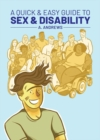 A Quick & Easy Guide to Sex & Disability - Book