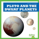 Pluto and the Dwarf Planets - Book