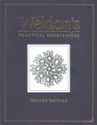 Weldon's Practical Needlework : Deluxe Edition - Book