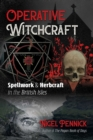 Operative Witchcraft : Spellwork and Herbcraft in the British Isles - eBook