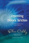 Opening Doors Within : 365 Daily Meditations from Findhorn - Book