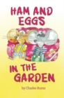 Ham and Eggs in the Garden - Book