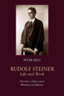 Rudolf Steiner, Life and Work : (1890-1900): Weimar and Berlin Volume 2 - Book