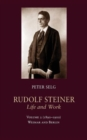Rudolf Steiner, Life and Work: Weimar and Berlin : (1890-1900) Volume 2 - Book