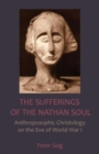 The Sufferings of the Nathan Soul - Book