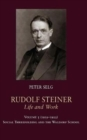 Rudolf Steiner, Life and Work : Volume 5: 1919-1922: Social Threefolding and the Waldorf School - Book