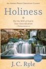 Holiness : For the Will of God Is Your Sanctification - 1 Thessalonians 4:3 - Book