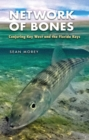 Network of Bones : Conjuring Key West and the Florida Keys - Book
