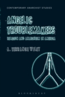 Angelic Troublemakers : Religion and Anarchism in America - eBook