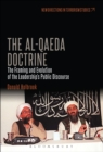 The Al-Qaeda Doctrine : The Framing and Evolution of the Leadership's Public Discourse - eBook