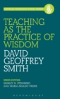 Teaching as the Practice of Wisdom - Book