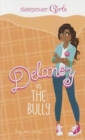 Sleepover Girls: Delaney vs. the Bully - Book