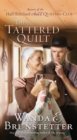 The Tattered Quilt : The Return of the Half-Stitched Amish Quilting Club - eBook