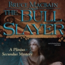 The Bull Slayer - eAudiobook