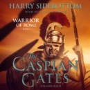 The Caspian Gates - eAudiobook