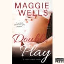Double Play : Love Games, Book 3 - eAudiobook