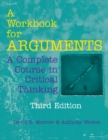 A Workbook for Arguments : A Complete Course in Critical Thinking - Book