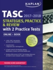 Tasc Strategies, Practice & Review 2017-2018 with 2 Practice Tests : Online + Book - Book