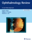 Ophthalmology Review : A Case-Study Approach - eBook