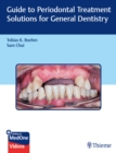 Guide to Periodontal Treatment Solutions for General Dentistry - eBook