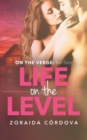 Life on the Level : On the Verge - Book Three - Book