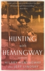 Hunting with Hemingway - Book