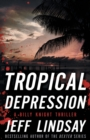 Tropical Depression : A Billy Knight Thriller - Book