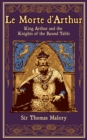 Le Morte d'Arthur : King Arthur and the Knights of the Round Table - eBook