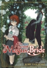 The Ancient Magus' Bride : Volume 2 - Book