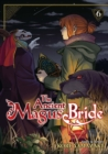 The Ancient Magus Bride : Vol. 6 - Book