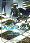 The Ancient Magus' Bride Official Guide Book Merkmal - Book