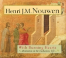 With Burning Hearts : A Meditation on the Eucharistic Life - Book