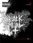 Black Metal: A Coloring Book - Book