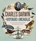 The Voyage of the Beagle : The Illustrated Edition of Charles Darwin's Travel Memoir and Field Journal - eBook