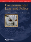 Environmental Law and Policy, 4th (Concepts and Insights Series) - eBook