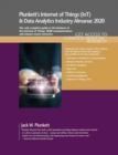 Plunkett's Internet of Things (IoT) and Data Analytics Industry Almanac 2020 - Book