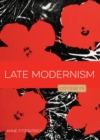 Late Modernism : Odysseys in Art - Book